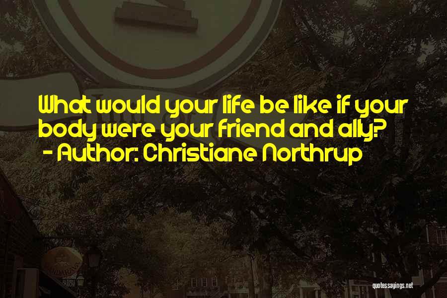 Christiane Northrup Quotes 890335