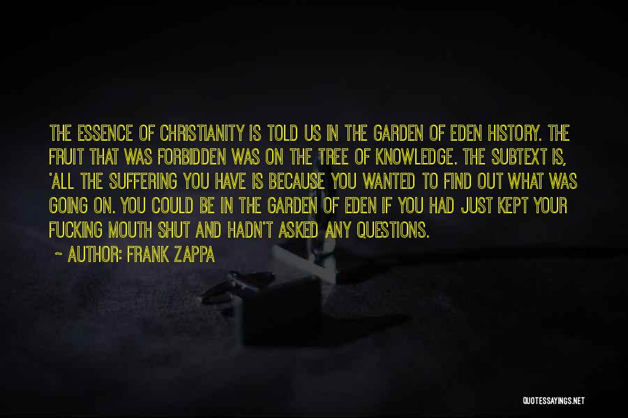 Christianity And Homosexuality Quotes By Frank Zappa