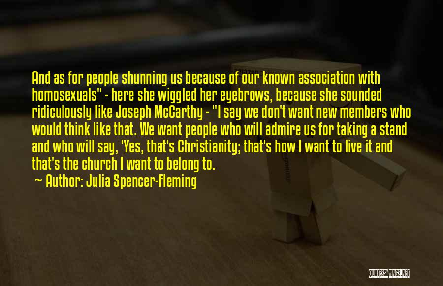 Christianity And Homosexuality Quotes By Julia Spencer-Fleming