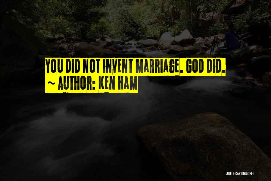 Christianity And Homosexuality Quotes By Ken Ham
