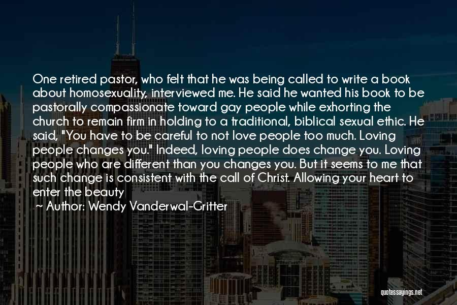 Christianity And Homosexuality Quotes By Wendy Vanderwal-Gritter