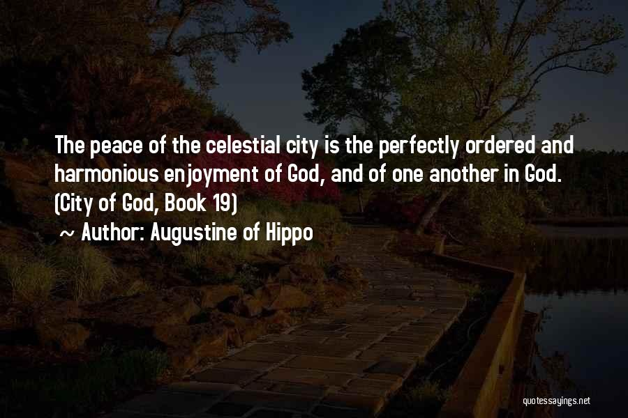 Christianity And Peace Quotes By Augustine Of Hippo