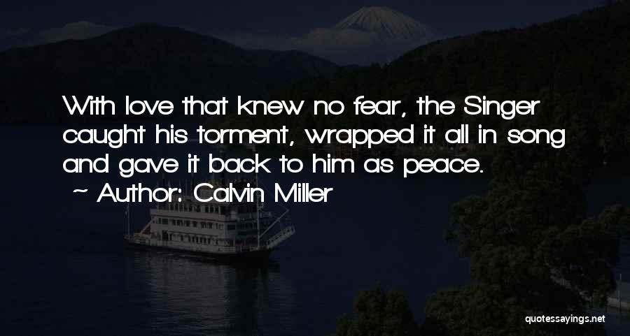 Christianity And Peace Quotes By Calvin Miller