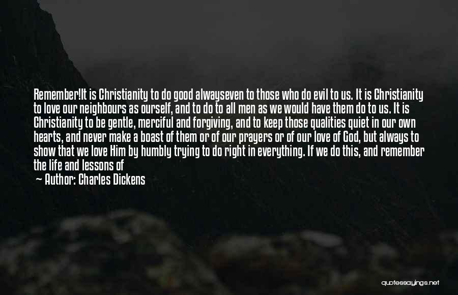 Christianity And Peace Quotes By Charles Dickens