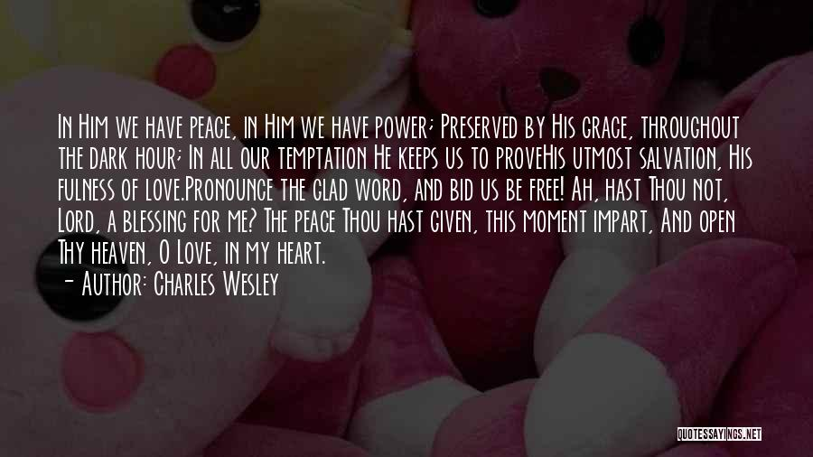 Christianity And Peace Quotes By Charles Wesley