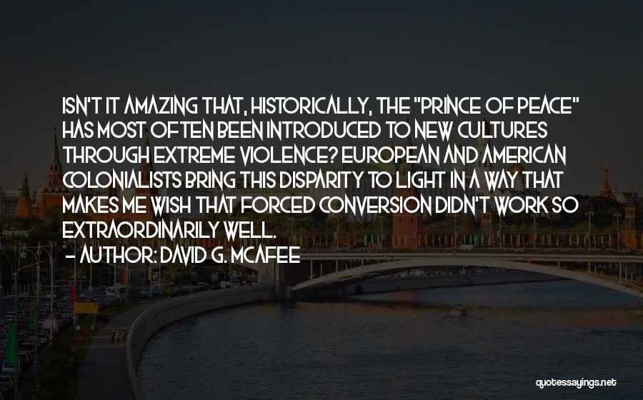 Christianity And Peace Quotes By David G. McAfee