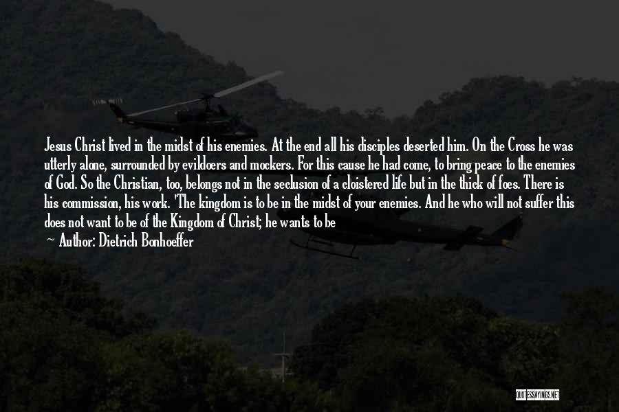 Christianity And Peace Quotes By Dietrich Bonhoeffer