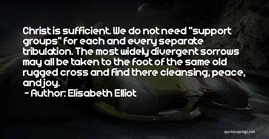 Christianity And Peace Quotes By Elisabeth Elliot