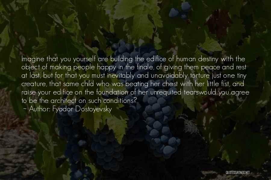 Christianity And Peace Quotes By Fyodor Dostoyevsky