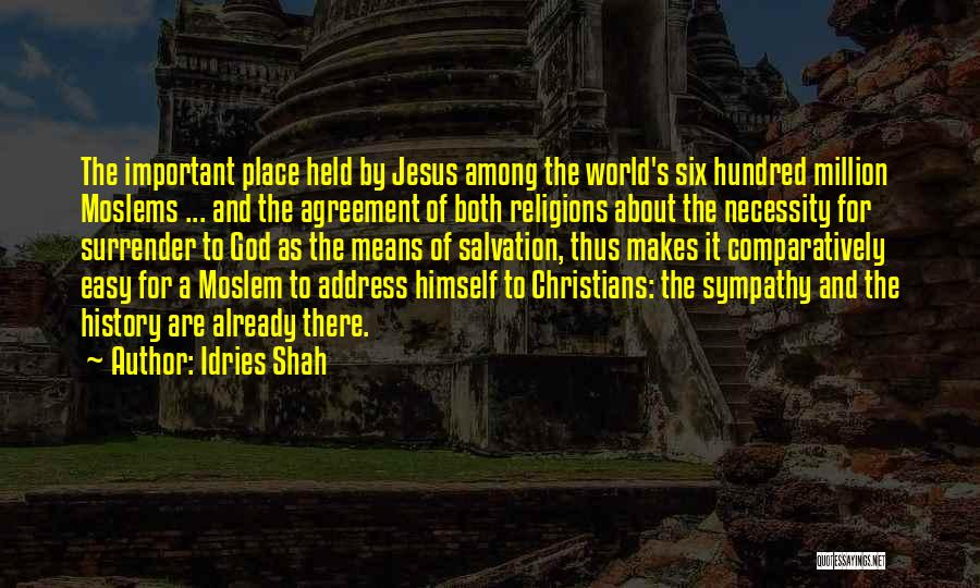 Christianity And Peace Quotes By Idries Shah