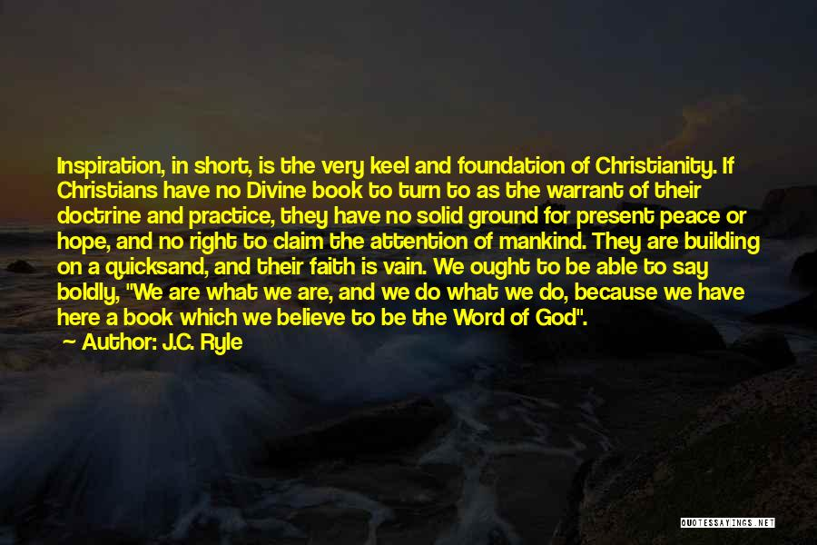 Christianity And Peace Quotes By J.C. Ryle