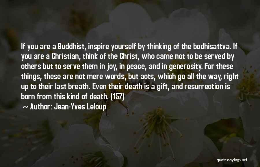 Christianity And Peace Quotes By Jean-Yves Leloup