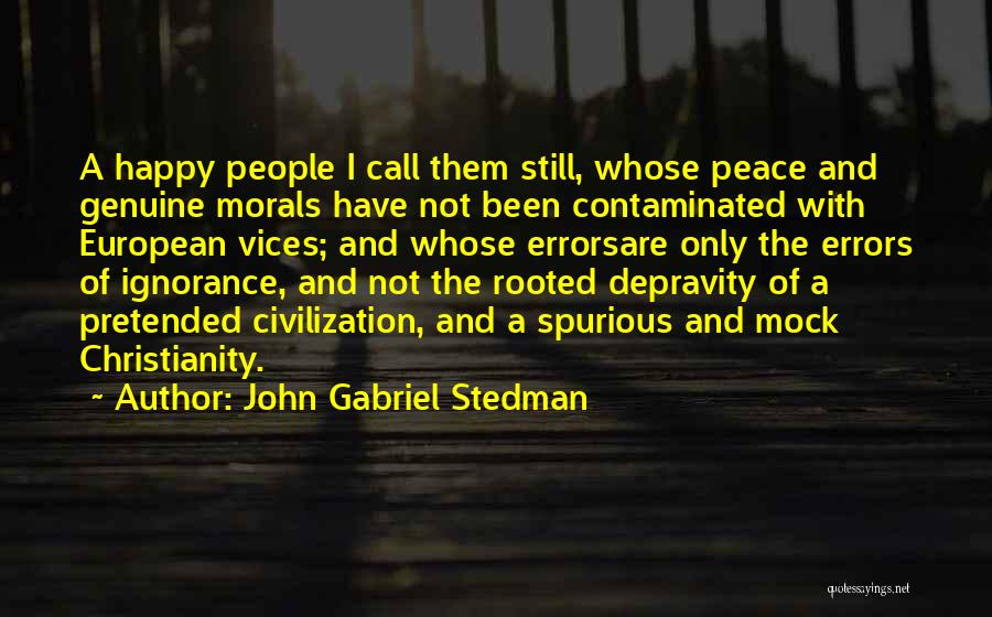 Christianity And Peace Quotes By John Gabriel Stedman