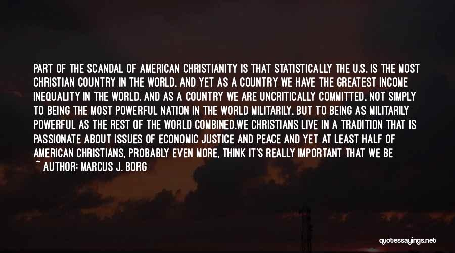 Christianity And Peace Quotes By Marcus J. Borg