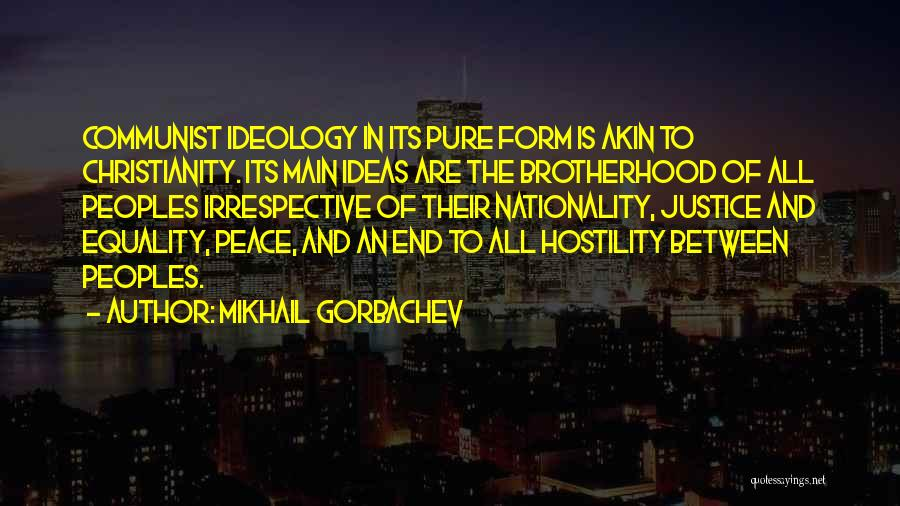 Christianity And Peace Quotes By Mikhail Gorbachev