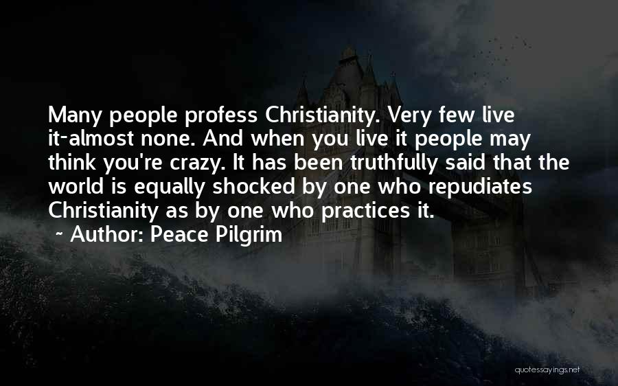 Christianity And Peace Quotes By Peace Pilgrim