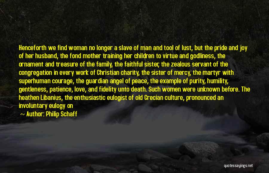 Christianity And Peace Quotes By Philip Schaff