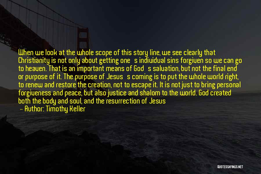Christianity And Peace Quotes By Timothy Keller