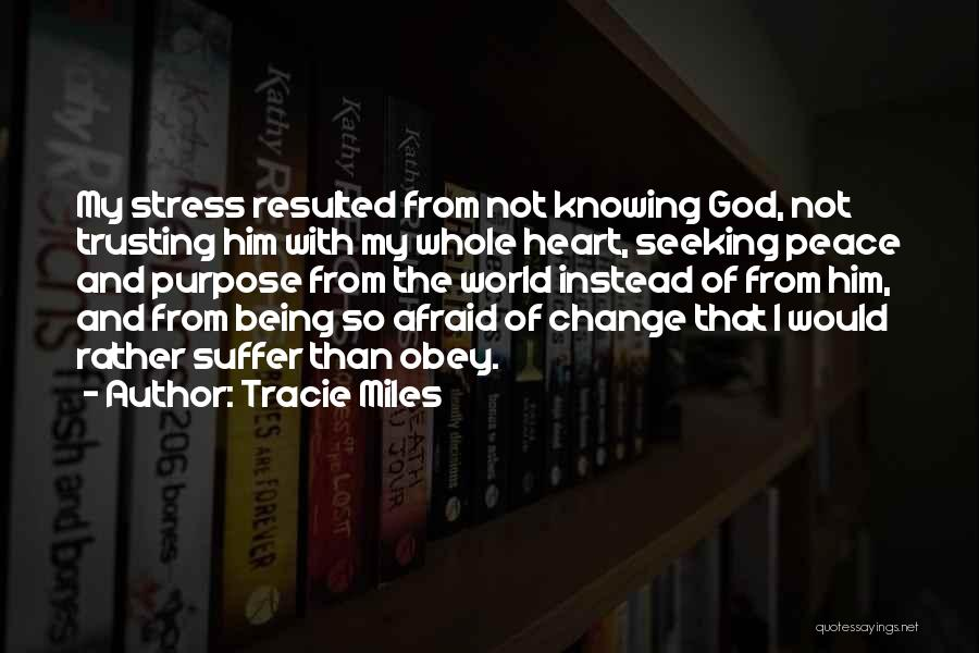 Christianity And Peace Quotes By Tracie Miles