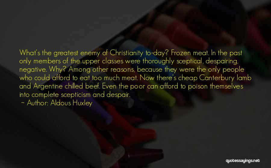 Christianity Negative Quotes By Aldous Huxley