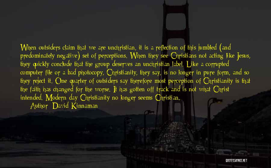 Christianity Negative Quotes By David Kinnaman