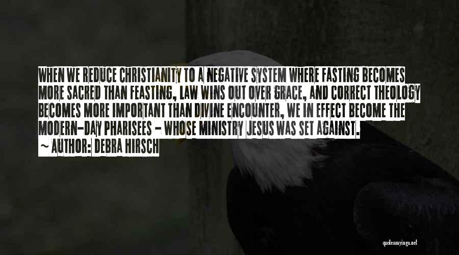 Christianity Negative Quotes By Debra Hirsch