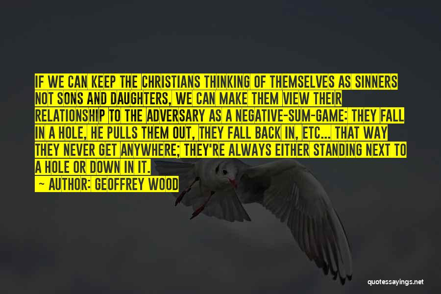 Christianity Negative Quotes By Geoffrey Wood