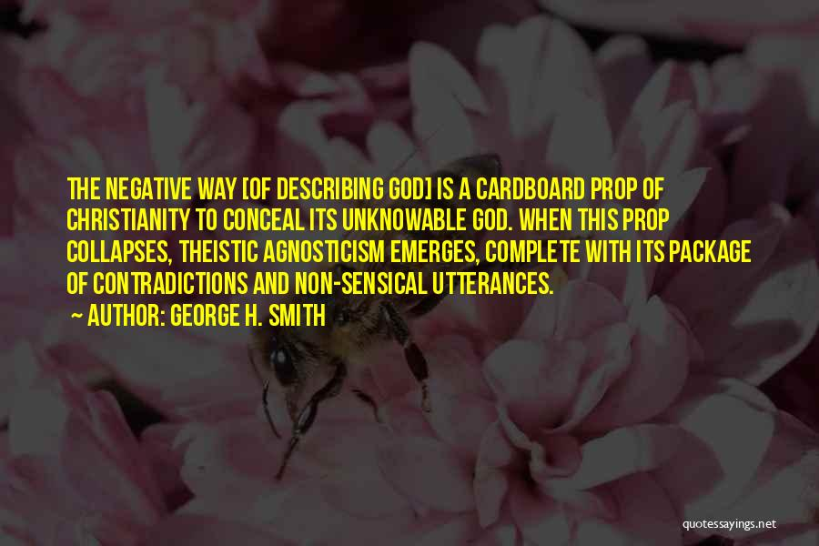 Christianity Negative Quotes By George H. Smith
