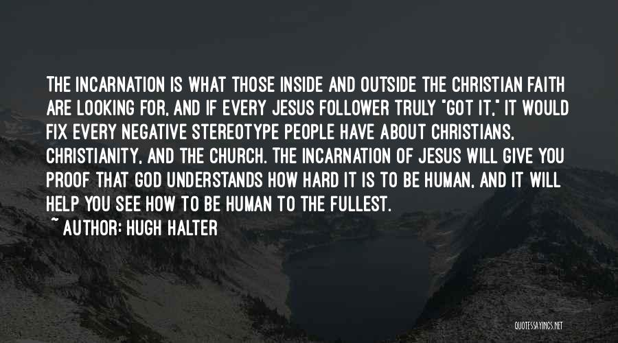 Christianity Negative Quotes By Hugh Halter