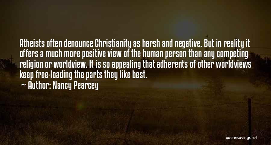 Christianity Negative Quotes By Nancy Pearcey