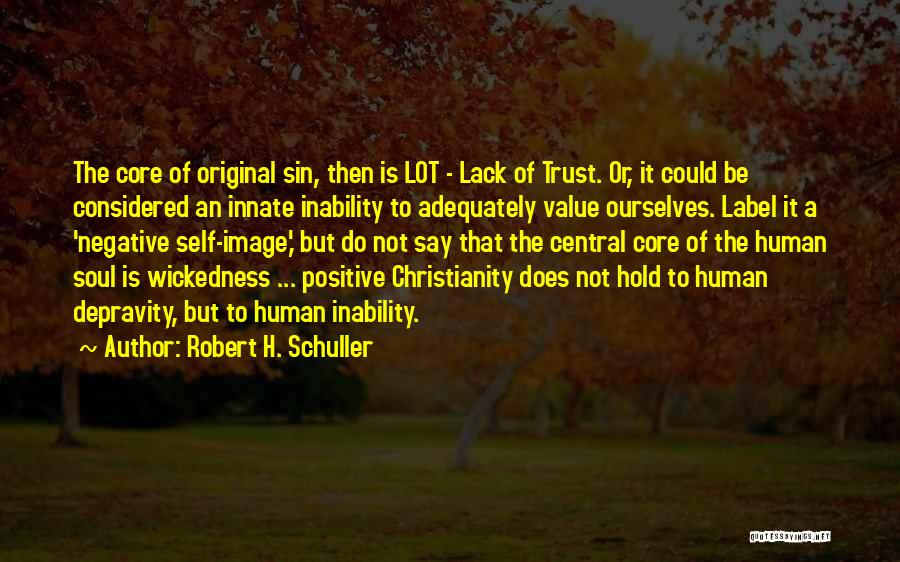 Christianity Negative Quotes By Robert H. Schuller