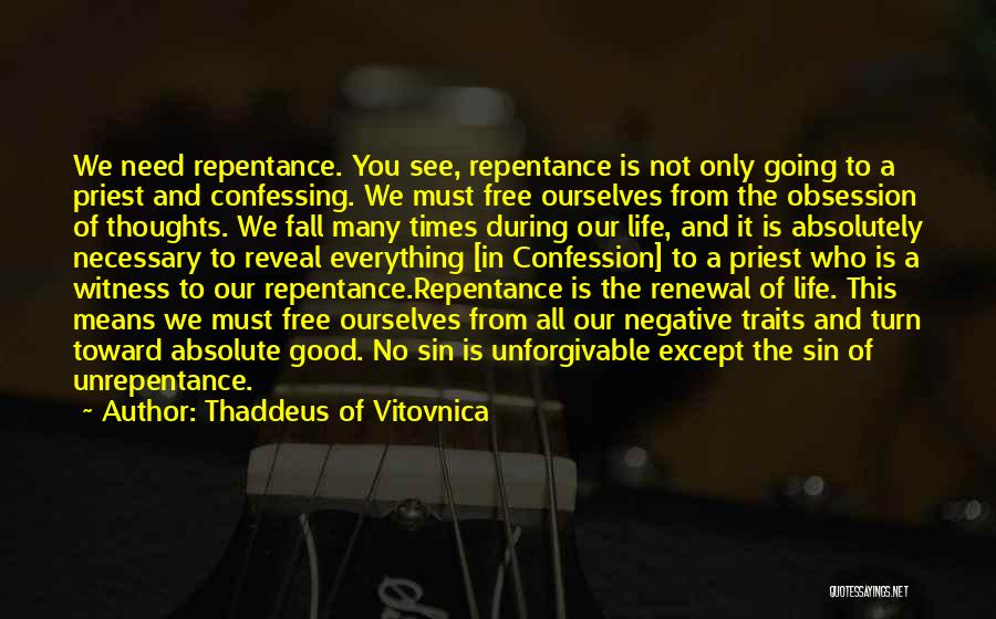 Christianity Negative Quotes By Thaddeus Of Vitovnica