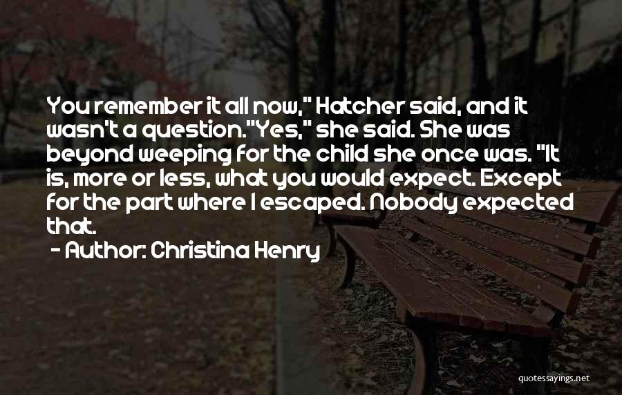 Christina Henry Quotes 124964