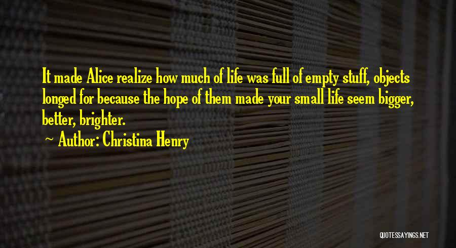 Christina Henry Quotes 1401855