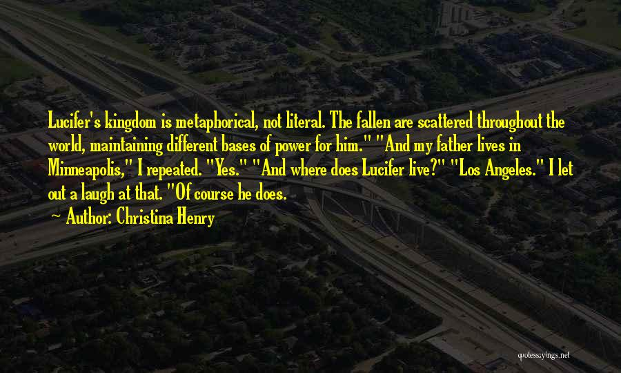 Christina Henry Quotes 1518063