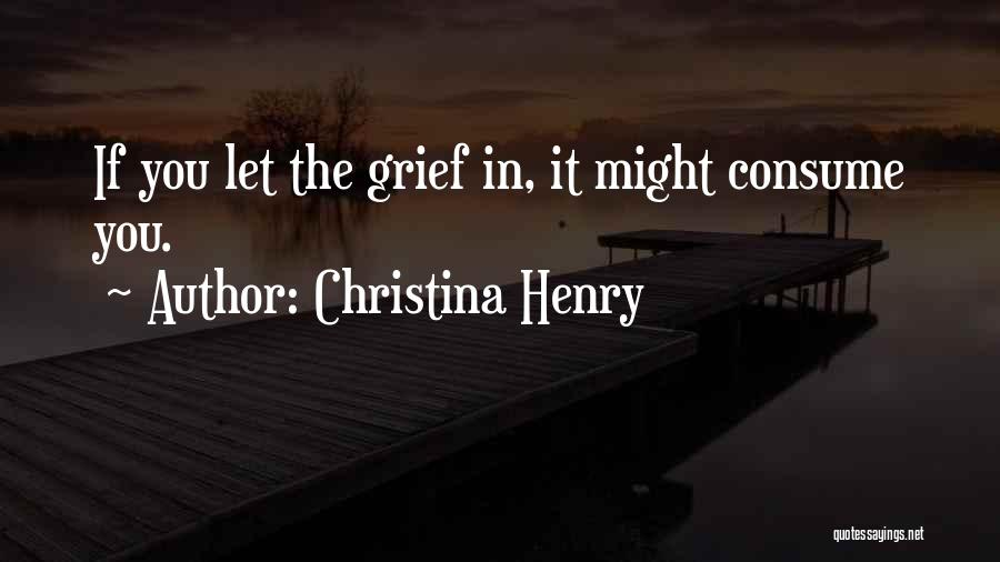 Christina Henry Quotes 2015964