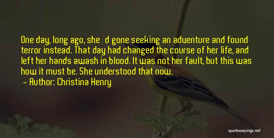 Christina Henry Quotes 2016703