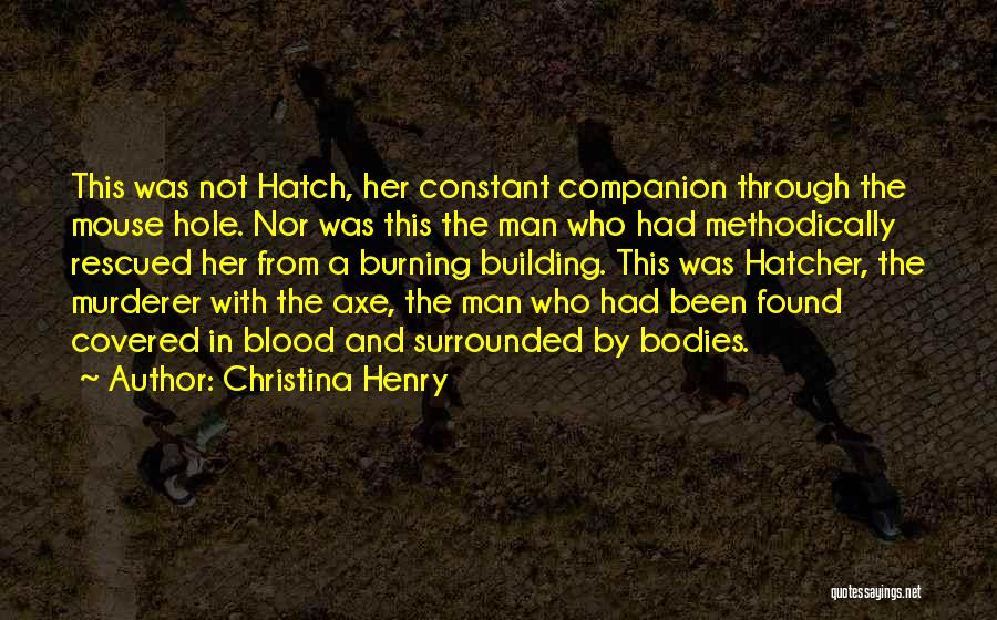 Christina Henry Quotes 2061015