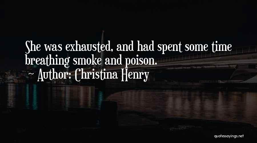 Christina Henry Quotes 2089908