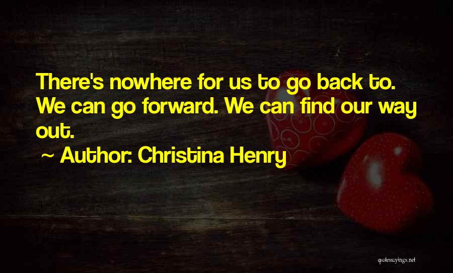 Christina Henry Quotes 2134141