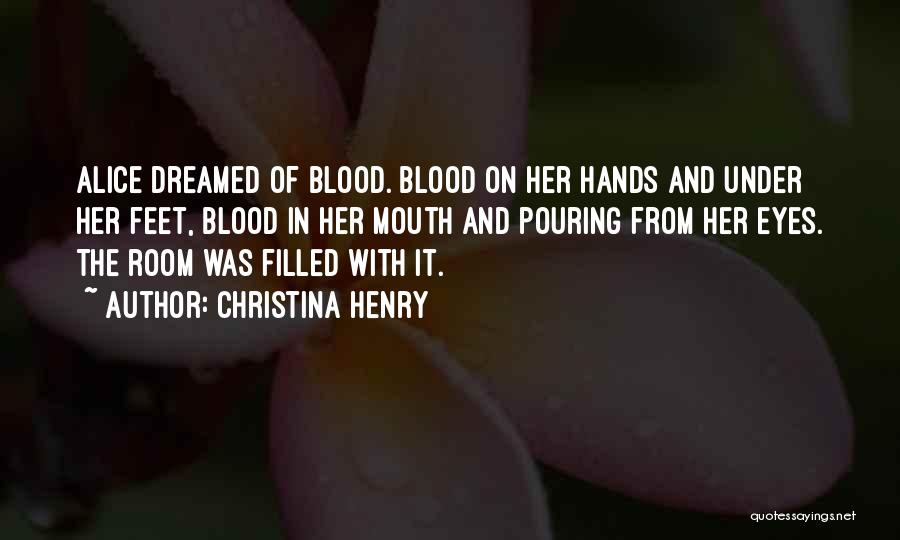 Christina Henry Quotes 2172336