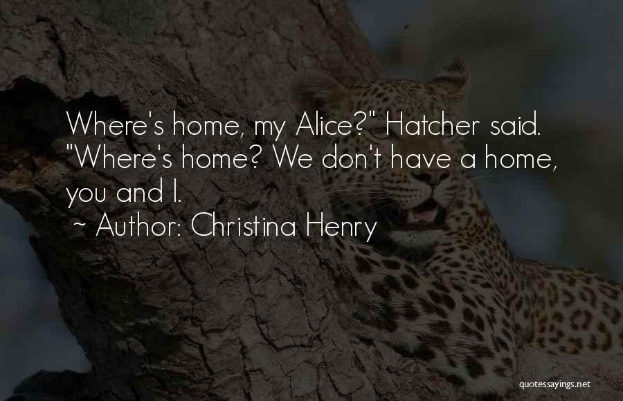 Christina Henry Quotes 2201574
