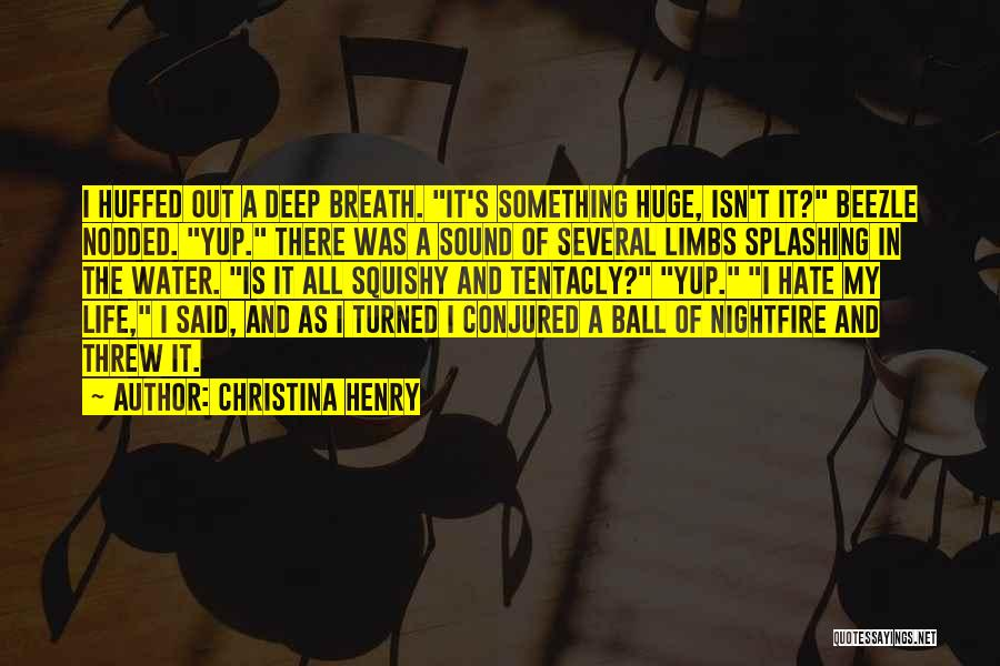 Christina Henry Quotes 237889