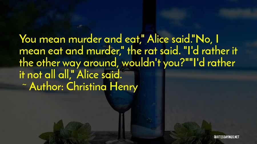 Christina Henry Quotes 305525