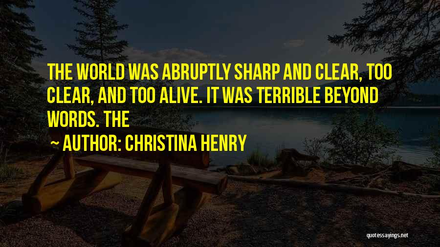 Christina Henry Quotes 641555