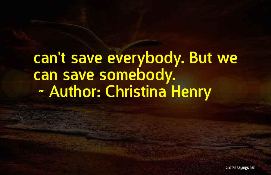 Christina Henry Quotes 89415
