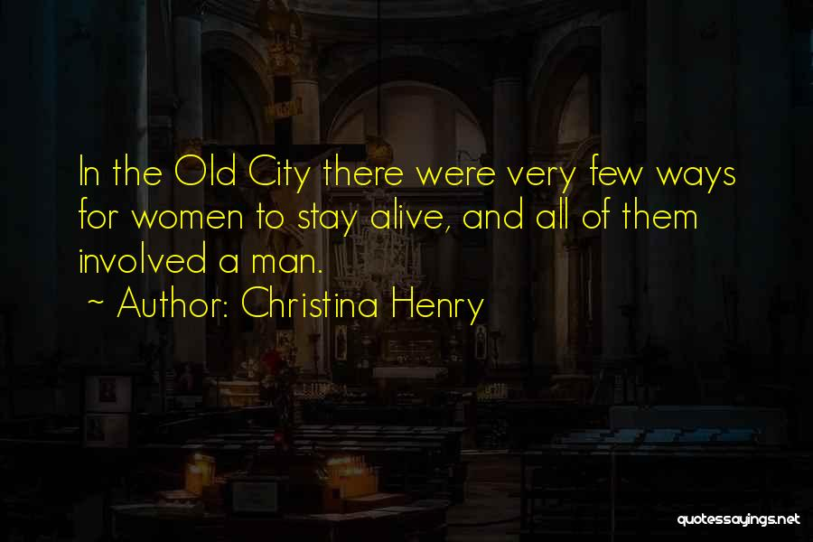 Christina Henry Quotes 946575