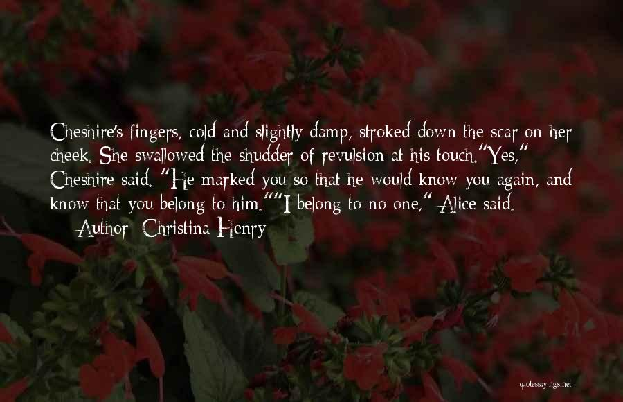 Christina Henry Quotes 971740