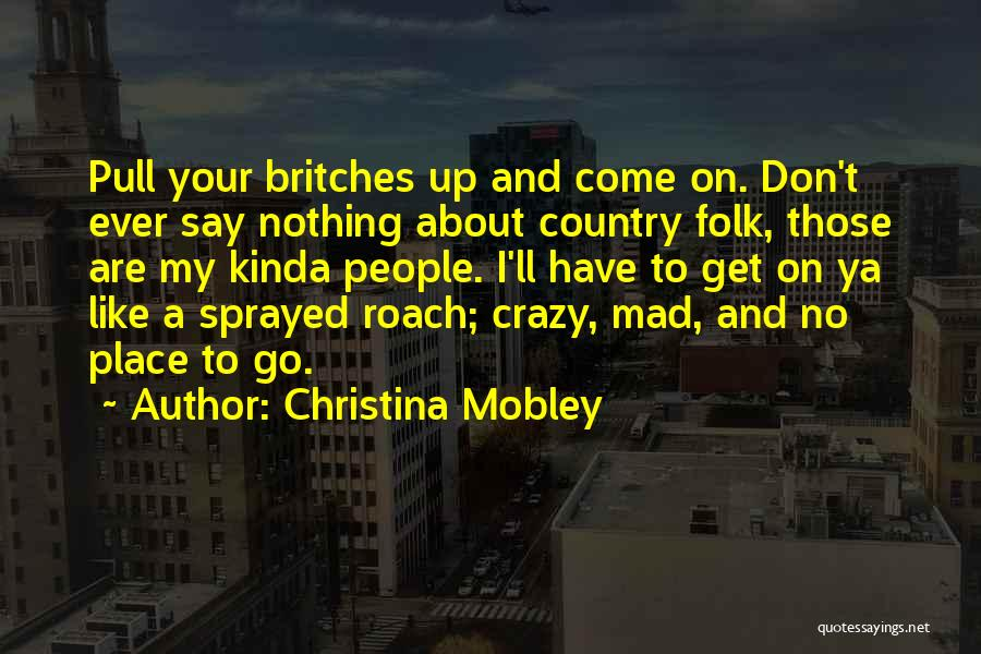 Christina Mobley Quotes 1664742