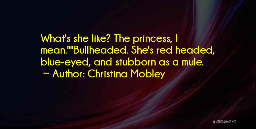Christina Mobley Quotes 267706